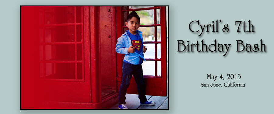 cyril home Cyrils 7th Super Birthday
